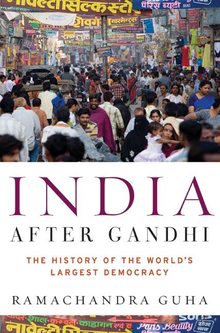 India After Gandhi;The History of the World's Largest Democracy